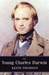 The Young Charles Darwin by Keith Stewart Thomson