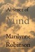Absence of Mind: The Dispel...