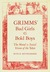 Grimms' Bad Girls And Bold Boys by Ruth B. Bottigheimer
