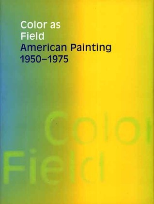 Color as Field by Karen Wilkin