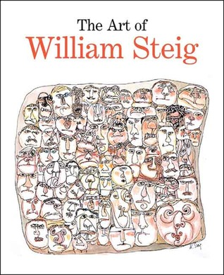 The Art of William Steig by Claudia J. Nahson