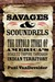 Savages and Scoundrels: The Untold Story of America's Road to Empire through Indian Territory