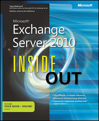 Microsoft® Exchange Server 2010 Inside Out