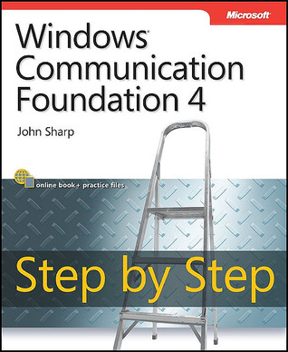Windows Communication Foundation 4 by John Sharp