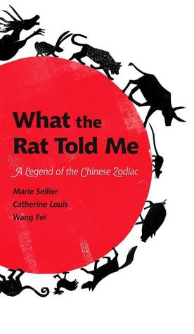 What the Rat Told Me by Catherine Louis