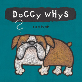 Doggy Whys?
