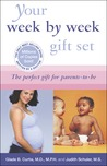 Your Pregnancy 6th ed+Your Baby's First Year 2nd ed: Week by Week Gift Set