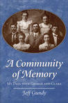 A Community of Memory by Jeff Gundy
