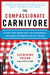 The Compassionate Carnivore: Or, How to Keep Animals Happy, Save Old MacDonald's Farm, Reduce Your Hoofprint, and Still Eat Meat