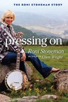 Pressing On by Roni Stoneman