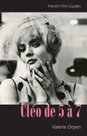 Cléo de 5 à 7 (The French Film Guides)
