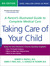 Taking Care of Your Child: A Parent�s Illustrated Guide to Complete Medical Care