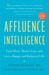 Affluence Intelligence by Stephen Goldbart