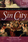 Sin City: London in Pursuit of Pleasure