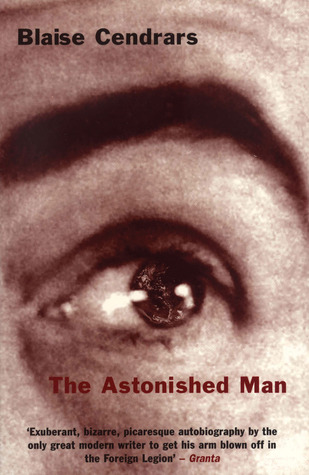 The Astonished Man by Blaise Cendrars