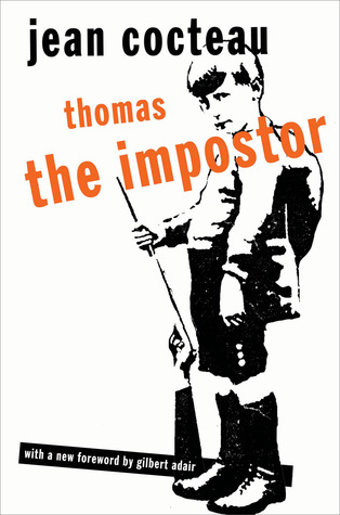 Thomas the Impostor by Jean Cocteau