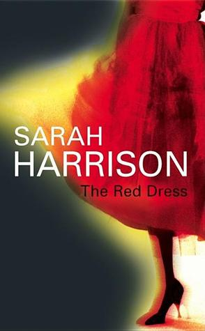 The Red Dress by Sarah Harrison