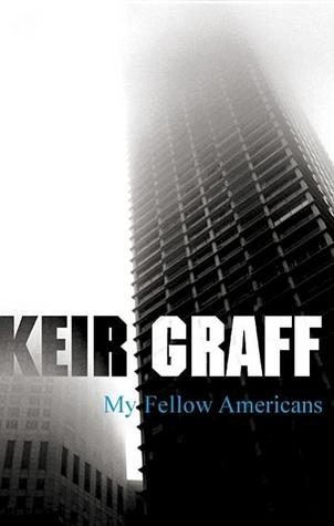 My Fellow Americans by Keir Graff