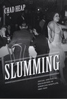 Slumming: Sexual and Racial Encounters in American Nightlife, 1885-1940