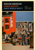 African American Urban History since World War II by Kenneth L. Kusmer