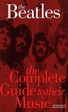 Complete Guide to the Music of the Beatles (Complete Guide to the Music of...) (Complete Guide to the Music of...)