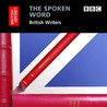 The Spoken Word: British Writers, 3-CD Set