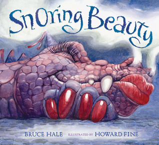 Snoring Beauty by Bruce Hale