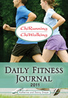 ChiRunning & ChiWalking - Daily Fitness Journal 2011