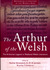 The Arthur of the Welsh: The Arthurian Legend in Medieval Welsh Literature