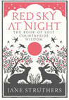 Red Sky at Night: The Book of Lost Countryside Wisdom