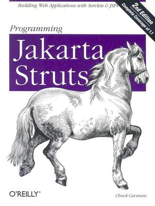 Programming Jakarta Struts, 2nd Edition by Chuck Cavaness
