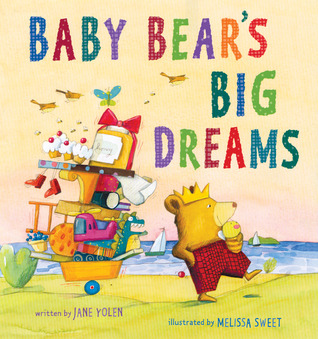 Baby Bear's Big Dreams by Jane Yolen