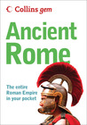 Collins Gem Ancient Rome: The Entire Roman Empire in Your Pocket