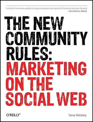 The New Community Rules by Tamar Weinberg