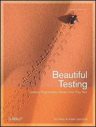 Beautiful Testing by Tim  Riley