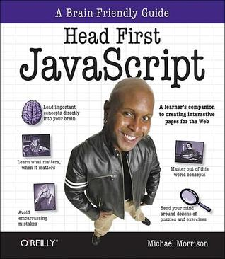 Head First JavaScript by Michael Morrison