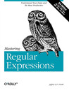 Mastering Regular Expressions by Jeffrey E.F. Friedl