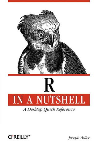 R in a Nutshell by Joseph Adler