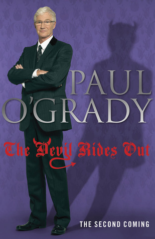The Devil Rides Out by Paul O'Grady