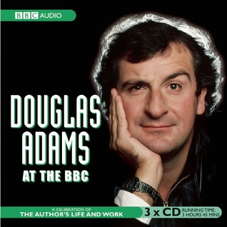 Douglas Adams at the BBC by Broadcasting Corp. British