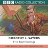 Five Red Herrings: BBC Radio 4 Full-cast Dramatisation (Radio Collection)