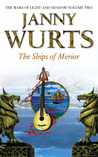 The Ships of Merior (Wars of Light & Shadow, #2; Arc 2 - The Ships of Merrior, #1)