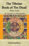 The Tibetan Book of the Dead: The Cornerstone of Tibetan Thought