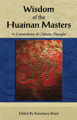 Wisdom of the Huainan Masters: A Cornerstone of Chinese Thought