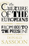 The Culture of the Europeans: From 1800 to the Present
