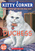 Duchess (Kitty Corner, #3)