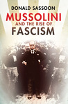 Mussolini and the Rise of Fascism