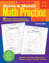 Solve & Match Math Practice Pages: 50+ Motivating, Self-Checking Activities That Help Kids Review and Master Essential Math Skills