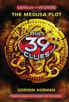 The Medusa Plot (39 Clues: Cahills vs. Vespers, #1)