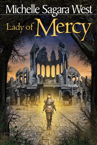 Lady of Mercy by Michelle Sagara West